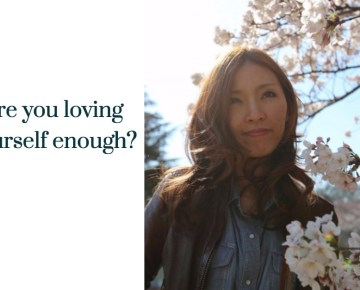 Are you loving yourself enough?