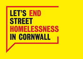 lets end street homelessness in cornwall