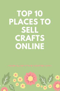 Top 10 Places To Sell Crafts Online Clairey At Fairy Crafters