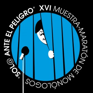 """FINAL XVI Muestra-Maratón de Monólogos """"Sol@ ante el peligro"""" Clan Cabaret en Alicante 23:00"""