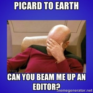 Finding A Professional Book Editor. Trials And Tribulations. Self-Publishing a Science Fiction eBook, Or Any Book.