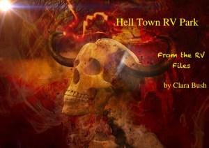 Hell Town RV Park, Episode 3. Online Horror Novella