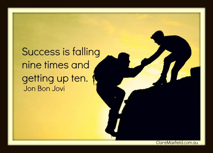 Success is falling over 9 times and getting up 10