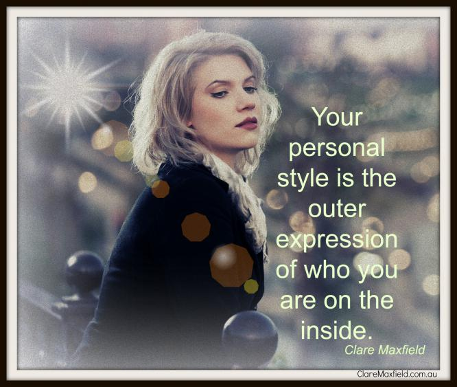 Your personal style is the outer expression of who you are inside