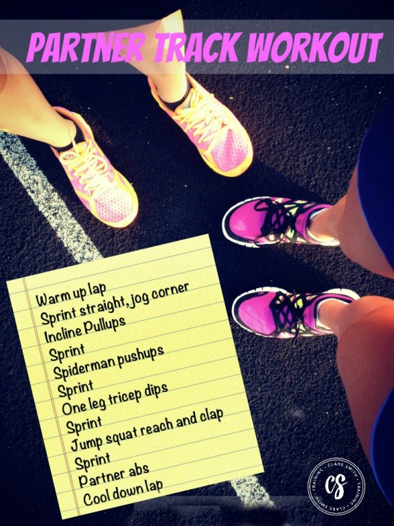 Partner Track Workout: www.claresmith.me