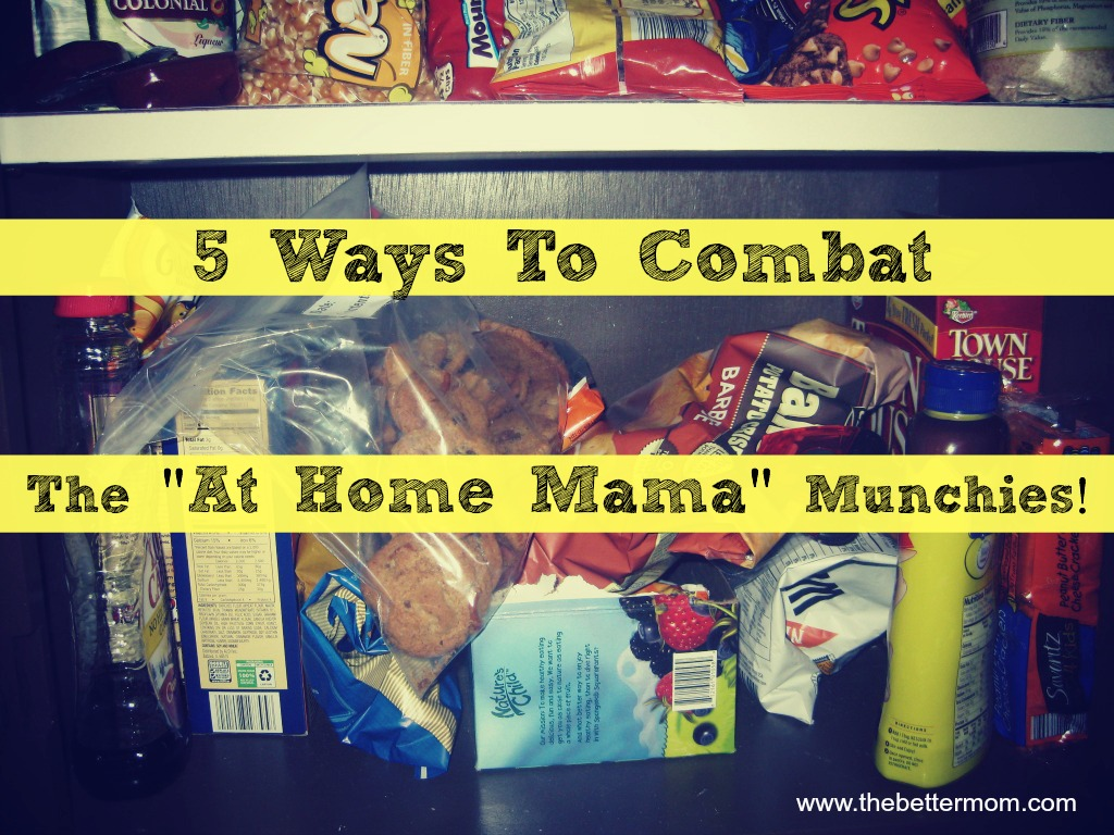 """""""At Home Mama"""" Munchies…Do you have them?"""