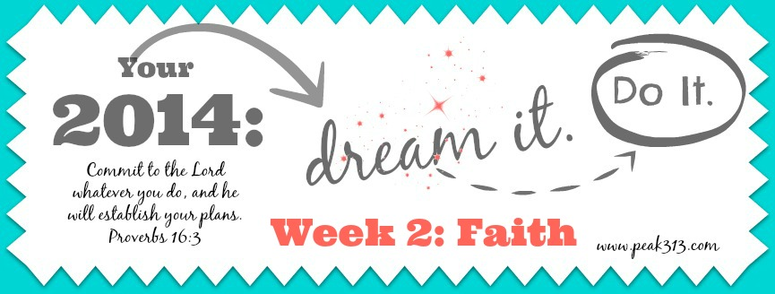 "2014 ""Dream it. Do it."" Vision Board {Faith}"