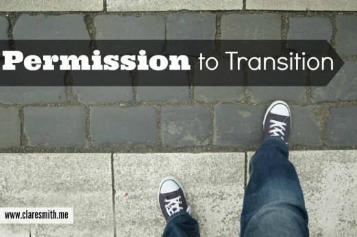 Permission to Transition: www.claresmith.me