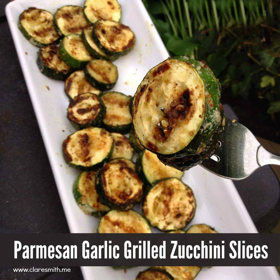 Recipe: Parmesan Garlic Grilled Zucchini Slices