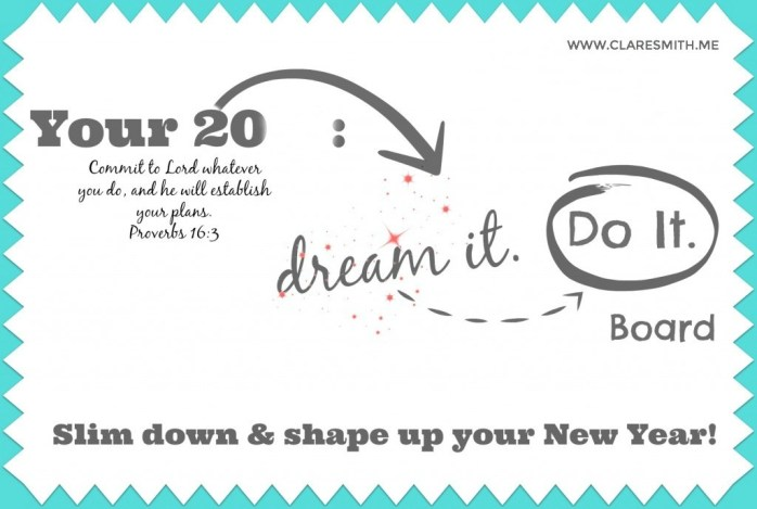 DREAM IT. DO IT Vision Boards : www.claresmith.me