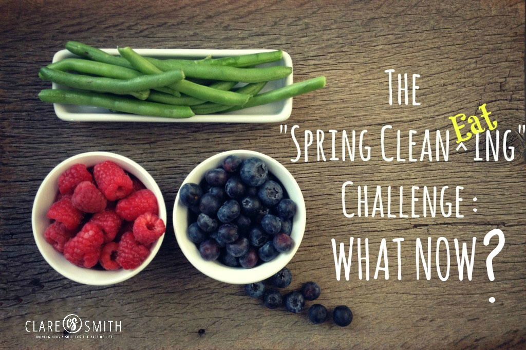 2015 Spring Clean EATing: Check in…and what now?