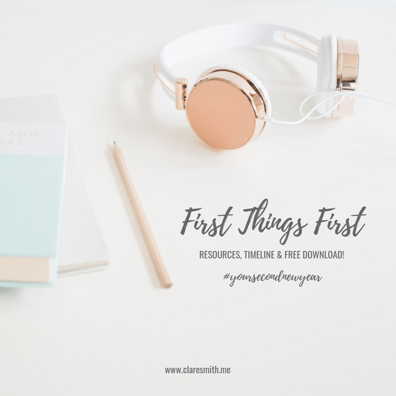 Your Second New Year: First things first! (FREE resource download)