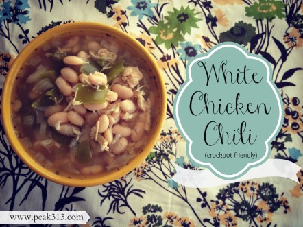White Chicken Chili : peak313.com