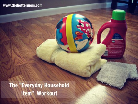 """The """"Everyday Household Item"""" Workout : peak313.com"""