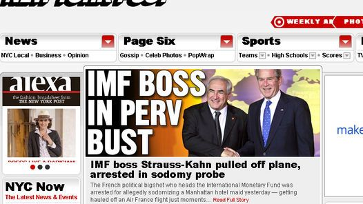ESCANDALO. New York Post, uno de los primeros diarios en publicar la noticia del arresto de  Strauss-Kahn.