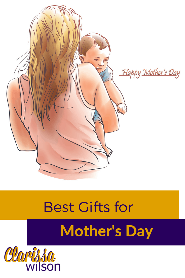 Best Gifts for Mothers Day
