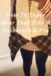 How To Layer Your Look Like A Fashionable Pro