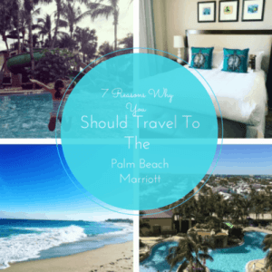 7 Reasons Why You Should Travel To The Palm Beach Marriott