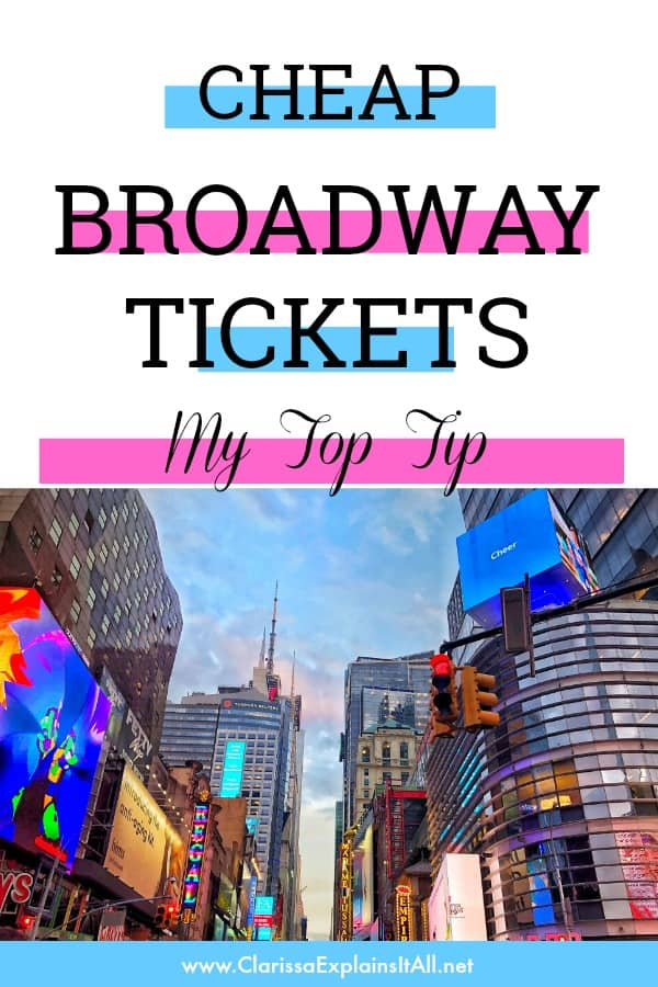 My Top Tip For How To Get Cheap Broadway Tickets