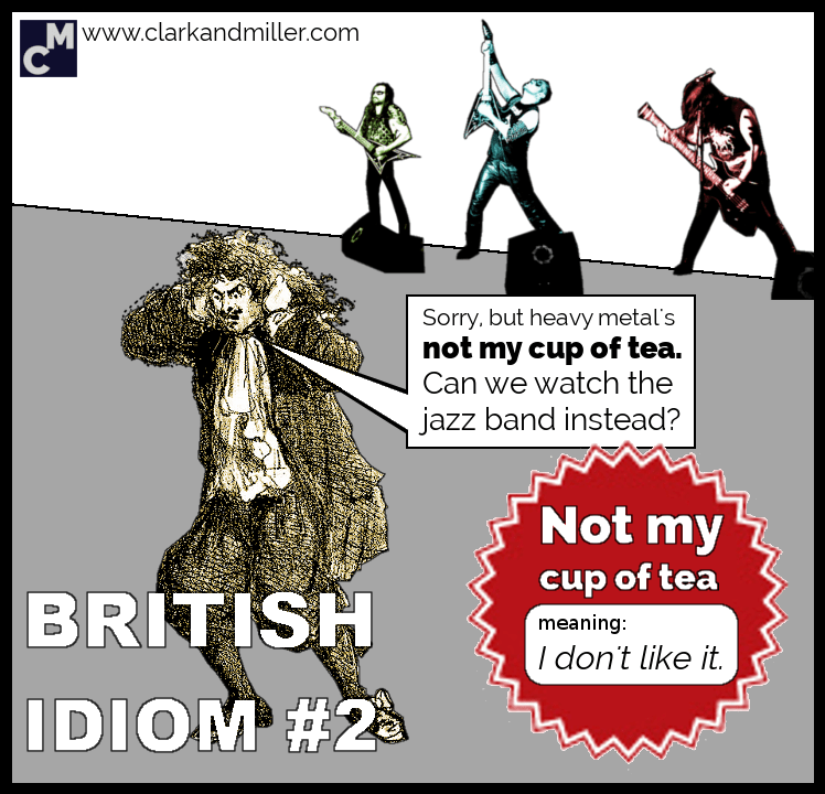 British Idioms: Not My Cup of Tea