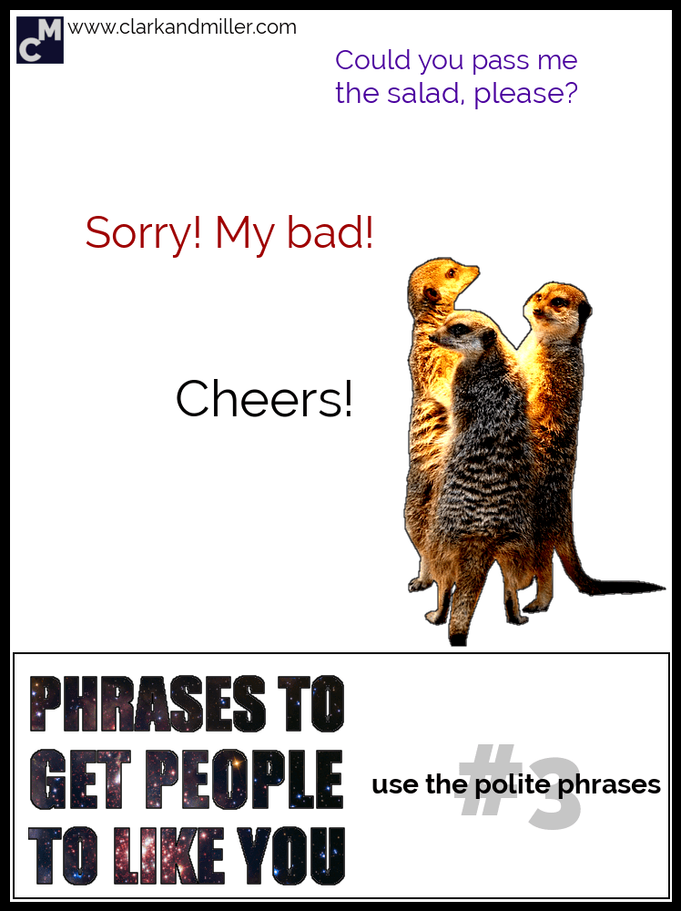 Get People to Like You - Polite Phrases