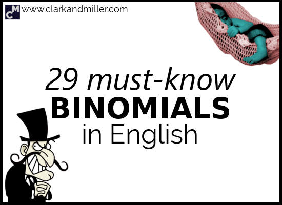 29 Must-Know Binomials in English