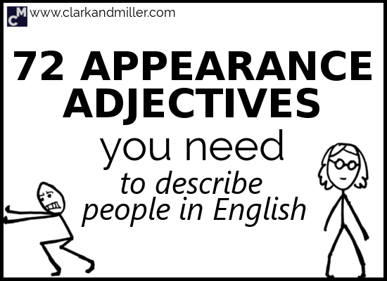 72 Appearance Adjectives You Need to Describe People in English