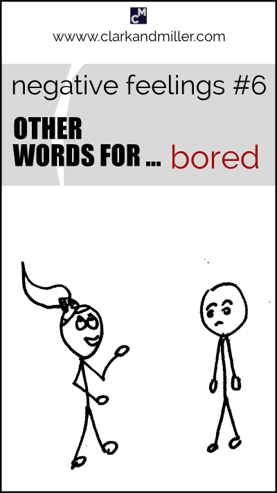 "Negative feelings: other words for ""bored"""