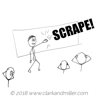 Scrape: a man running his fingernails down a blackboard