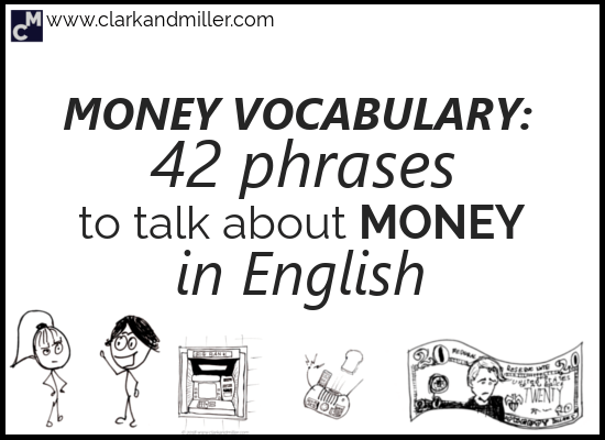 Money Vocabulary: 42 Words to Talk About Money in English ...