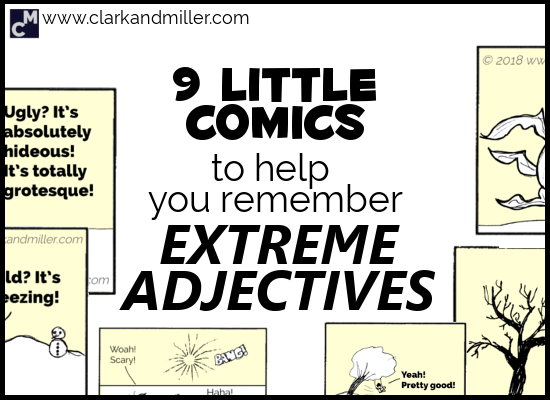 Extreme Adjectives in English with 9 Comics