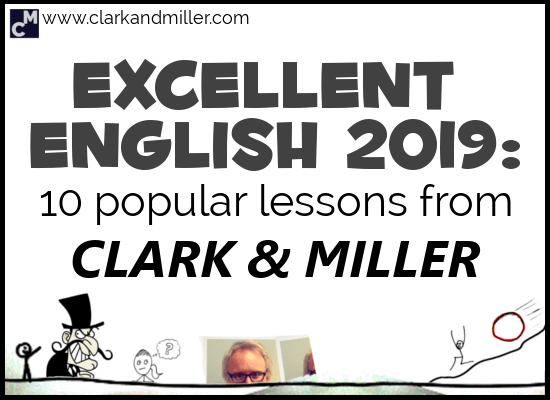 Excellent English 2019: 10 Popular Lessons from Clark and Miller