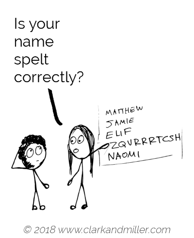 Confirming a fact example comic: Is your name spelt correctly?