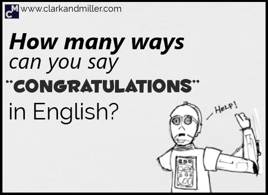 Ways to Say Congratulations in English