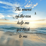 Monday Motivation #31 – The lure of the sea
