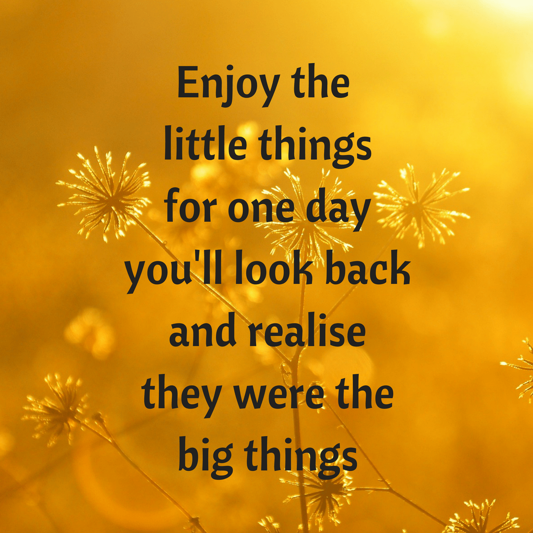 Monday Motivation #44 - Enjoy the little things