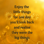 Monday Motivation #44 – Enjoy the little things
