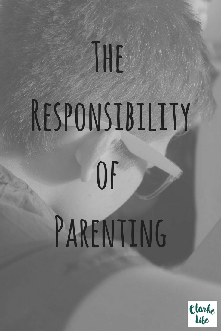 The Responsibility of Parenting
