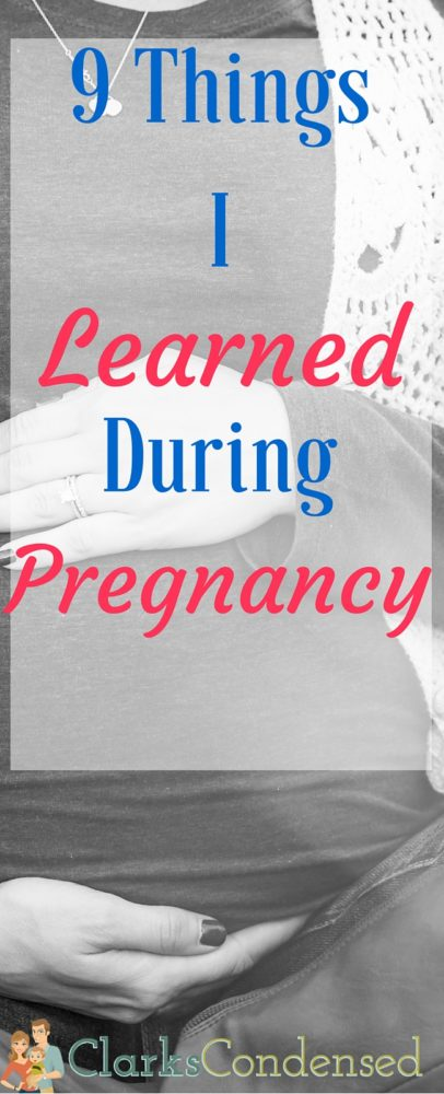 9 Things I learned During Pregnancy / Pregnancy / Pregnancy Thoughts / Pregnancy Tips