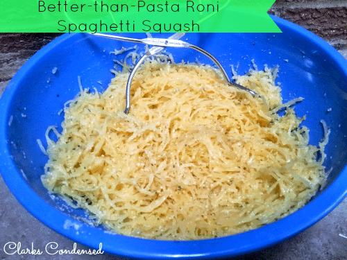 Better-than-Pasta Roni Spaghetti Squash