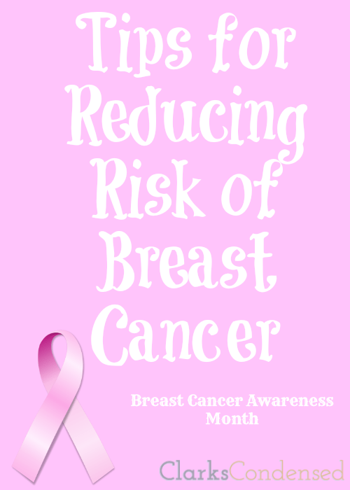 Tips for Reducing Risk of Breast Cancer