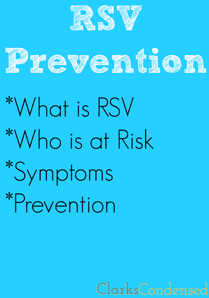 RSV Prevention -- what you need to know, symptoms of RSV, and more