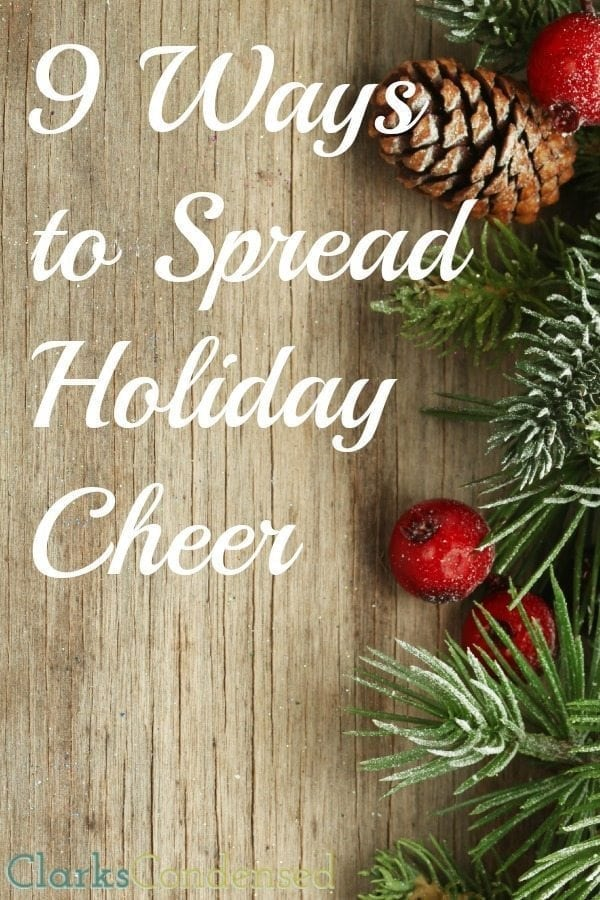 9 Ways to Spread Holiday Cheer this Season