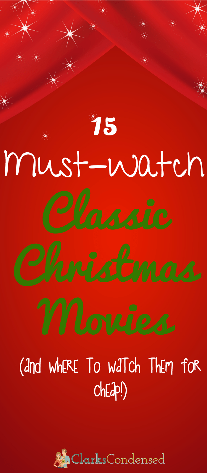15 of our favorite classic Christmas movies that we watch every year - and where to watch them for cheap!
