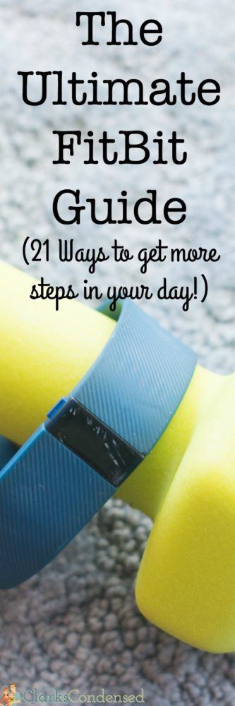 New to the FitBit world? This post will teach you tips and tricks for using a FitBit, as well as 21 ways to get more steps in your day!