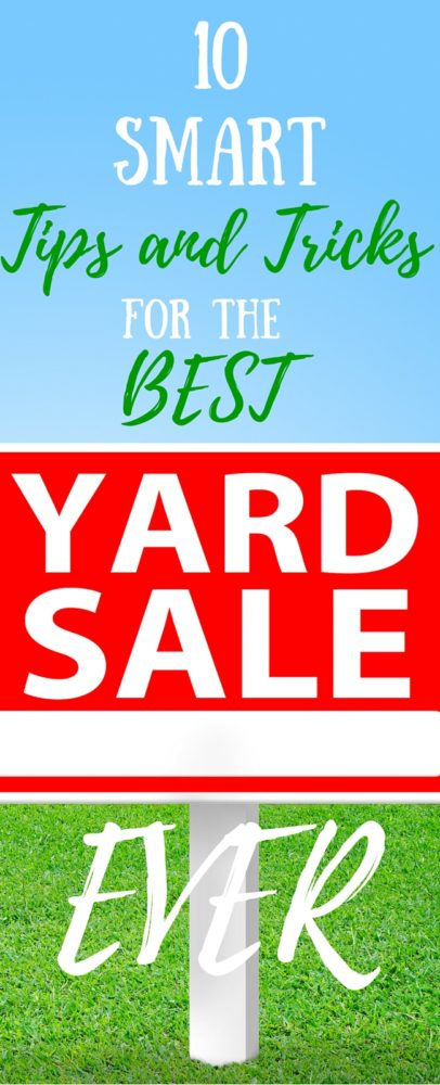 Make your yard sale this summer the BEST one ever with these 10 smart tips and tricks for the best yard sale ever.  via @clarkscondensed