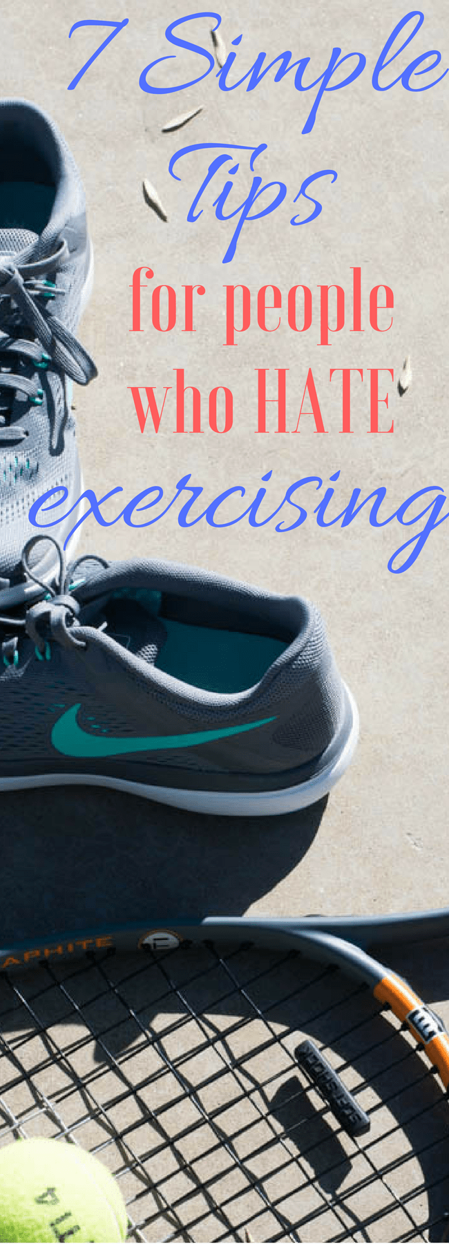 7 Tips for People Who Hate Exercising via @clarkscondensed