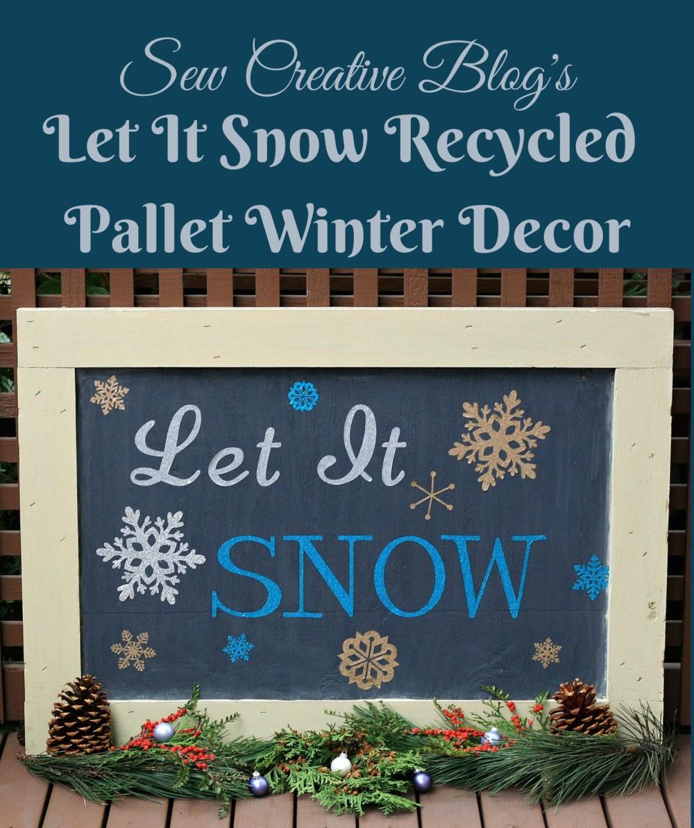 let it snow vinyl board