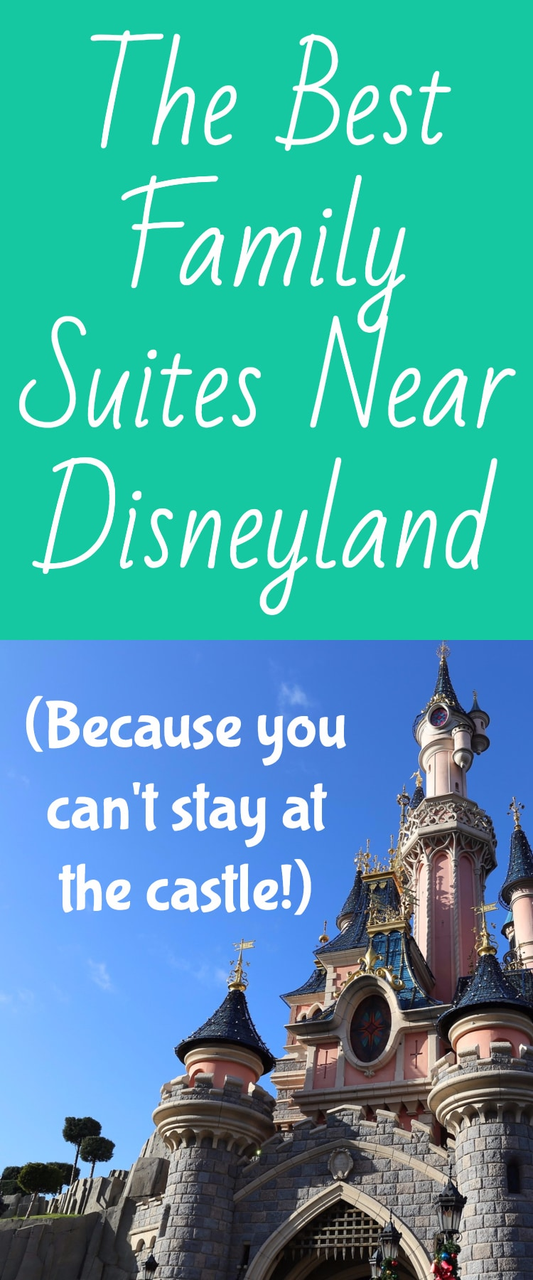 The Best Hotels Near Disneyland With Family Suites