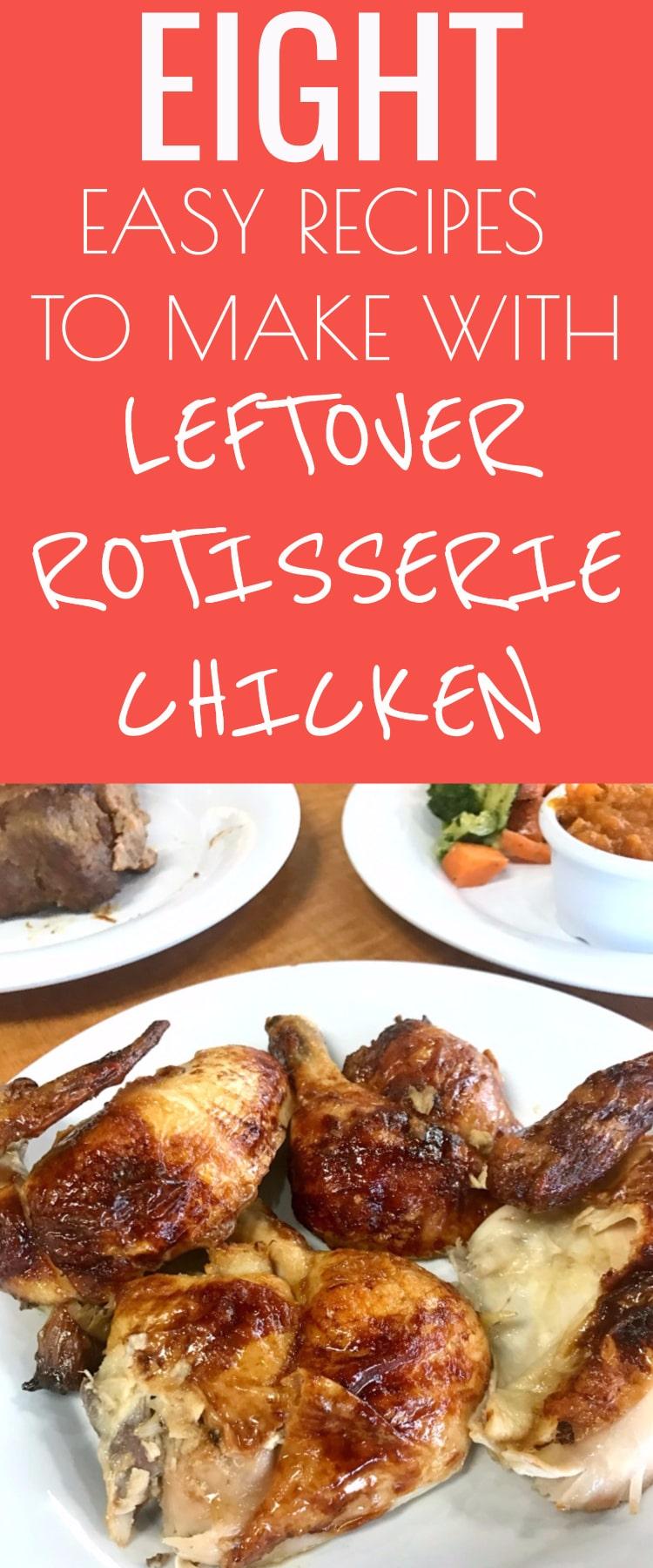 Leftover Rotisserie Chicken Recipes / Rotisserie Chicken / Leftover Rotisserie Chicken / #chicken #homemade #dinner #food #easyrecipes